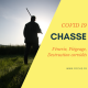 CHASSE ET COVID